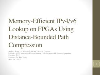Memory-Efficient IPv4/v6 Lookup on FPGAs Using Distance-Bounded Path Compression