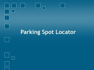 Parking Spot Locator