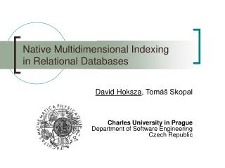 Native Multidimensional Indexing in Relational Databases