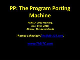 PP: The Program Porting Machine