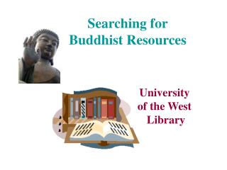 Searching for  Buddhist Resources