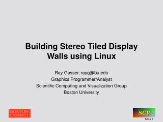 Building Stereo Tiled Display Walls using Linux