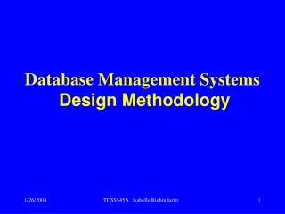 Database Management Systems Design Methodology