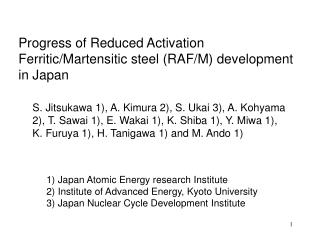 1) Japan Atomic Energy research Institute 2) Institute of Advanced Energy, Kyoto University