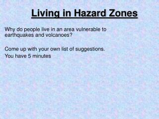 Living in Hazard Zones
