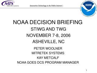 NOAA DECISION BRIEFING