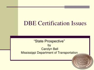 DBE Certification Issues
