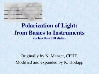 Polarization of Light: from Basics to Instruments (in less than 100 slides)