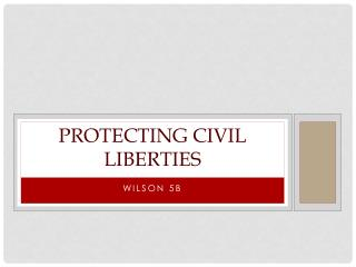 Protecting Civil Liberties