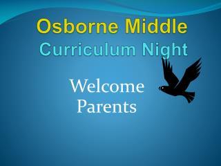 Osborne Middle  Curriculum Night