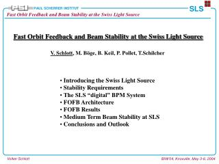 Fast Orbit Feedback and Beam Stability at the Swiss Light Source