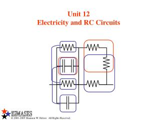 Unit 12 Electricity and RC Circuits