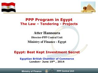 PPP Program in Egypt The Law – Tendering - Projects