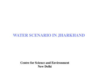 Centre for Science and Environment, New Delhi