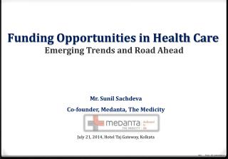 Funding Opportunities in Health Care Emerging Trends and Road Ahead