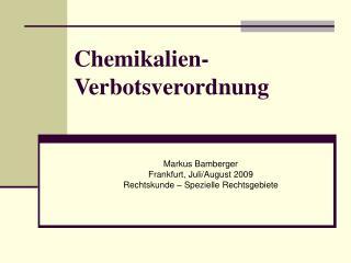 Chemikalien- Verbotsverordnung