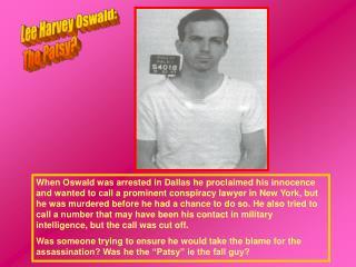 Lee Harvey Oswald: The Patsy