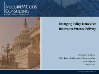 Emerging Policy Trends For Innovative Project Delivery