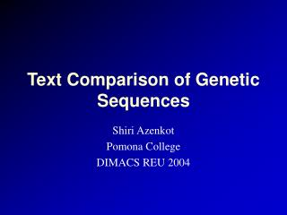 Text Comparison of Genetic Sequences