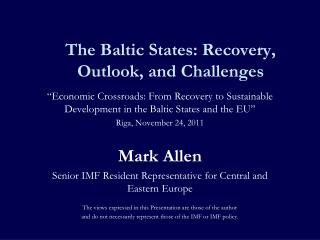 The Baltic States: Recovery, Outlook, and Challenges