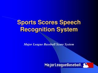 Sports Scores Speech Recognition System