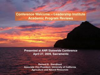 Conference Welcome – Leadership Institute Academic Program Reviews