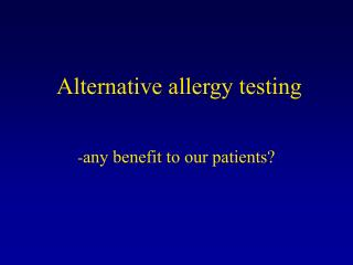 Alternative allergy testing