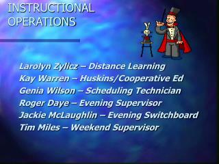 INSTRUCTIONAL  OPERATIONS