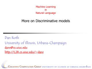 Machine Learning  in  Natural Language More on Discriminative models