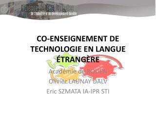 CO-ENSEIGNEMENT DE TECHNOLOGIE EN LANGUE �TRANG�RE