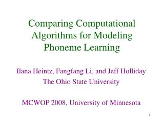 Comparing Computational Algorithms for Modeling Phoneme Learning