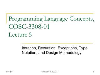 Programming Language Concepts,  COSC-3308-01 Lecture 5