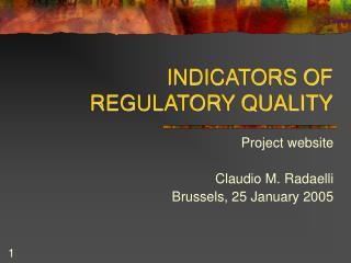 INDICATORS OF REGULATORY QUALITY