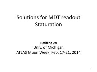 Solutions for MDT readout  Staturation
