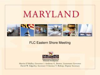 FLC Eastern Shore Meeting