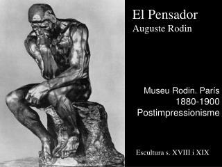 El Pensador Auguste Rodin