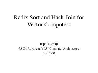 Radix Sort and Hash-Join for Vector Computers