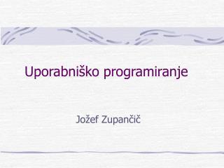Uporabniško programiranje