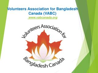 Volunteers Association for Bangladesh Canada (VABC)  vabcanada