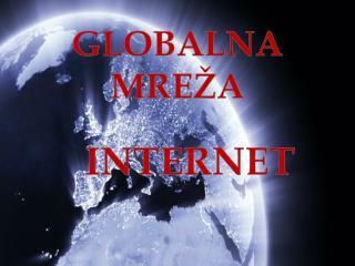 GLOBALNA MRE ŽA