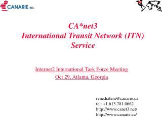 CA*net3 International Transit Network (ITN) Service