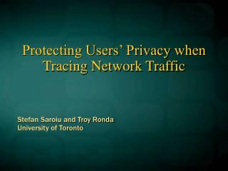 Protecting Users  Privacy when Tracing Network Traffic