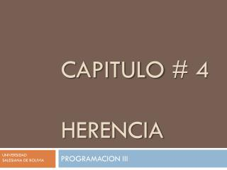 Capitulo  # 4 herencia