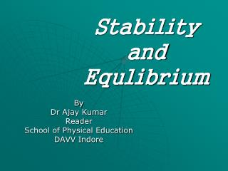 Stability  and  Equlibrium