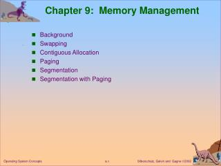 Chapter 9:  Memory Management