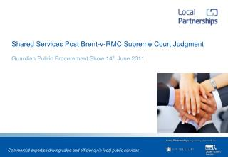Shared Services Post Brent-v-RMC Supreme Court Judgment