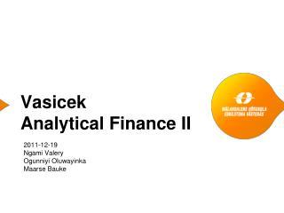 Vasicek Analytical Finance II
