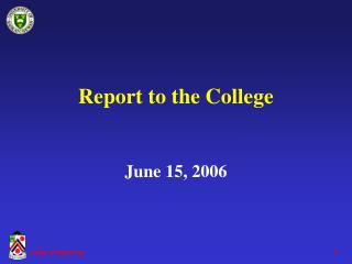 Report to the College June 15, 2006