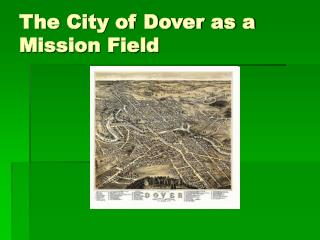 The City of Dover as a Mission Field