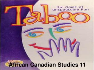 African Canadian Studies 11